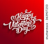 Happy Valentines Day Hand Drawing Vector Lettering design. | Shutterstock vector #363907253