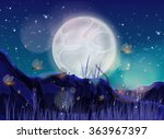 moonlit fireflies at night... | Shutterstock . vector #363967397