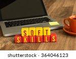 soft skills written on a wooden ... | Shutterstock . vector #364046123