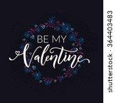 be my valentine. typography... | Shutterstock .eps vector #364403483