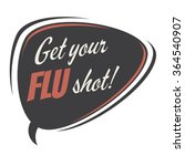 get your flu shot retro speech... | Shutterstock .eps vector #364540907