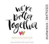 We Are Better Together....