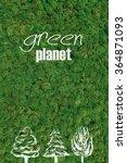 green planet. close up green... | Shutterstock . vector #364871093