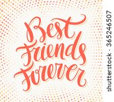 best friends forever. hand... | Shutterstock .eps vector #365246507