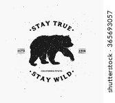 stay true stay wild.... | Shutterstock .eps vector #365693057