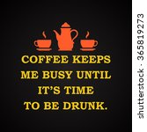 coffee and drinks   funny... | Shutterstock .eps vector #365819273