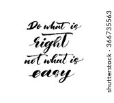 do what is right not what is... | Shutterstock .eps vector #366735563