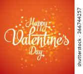 happy valentine's day lettering ... | Shutterstock .eps vector #366744257