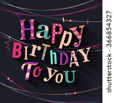 birthday card. colorful letters ... | Shutterstock .eps vector #366854327