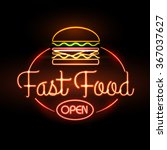 fast food neon sign  | Shutterstock .eps vector #367037627