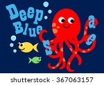 happy octopus swimming with two ... | Shutterstock .eps vector #367063157