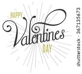 happy valentines day hand... | Shutterstock .eps vector #367135673