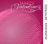 happy valentine day background  ... | Shutterstock .eps vector #367479203