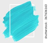 original grunge brush paint... | Shutterstock .eps vector #367636163
