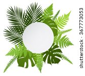 tropical leaves background with ... | Shutterstock .eps vector #367773053
