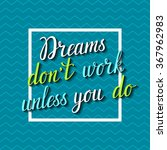 vector motivation card with... | Shutterstock .eps vector #367962983