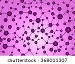 dna  abstract molecule  cell... | Shutterstock .eps vector #368011307