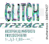typographic glitch font with... | Shutterstock .eps vector #368074427