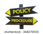 policy   procedure signpost...   Shutterstock . vector #368270033