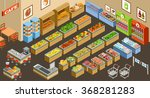 isometric supermarket. vector | Shutterstock .eps vector #368281283