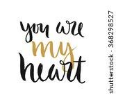 vector hand drawn lettering...   Shutterstock .eps vector #368298527