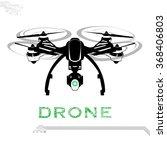 drone  quadrocopter  uav vector ... | Shutterstock .eps vector #368406803