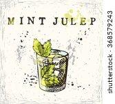 mint julep cocktail. hand drawn ...   Shutterstock .eps vector #368579243