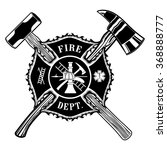 firefighter cross ax and sledge ... | Shutterstock . vector #368888777