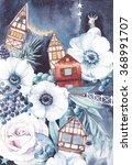 watercolor winter fairytale... | Shutterstock . vector #368991707