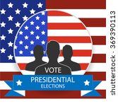 election of the president of... | Shutterstock .eps vector #369390113