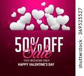 valentine's day celebration... | Shutterstock .eps vector #369525527