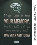 If You Want To Test Your Memor...
