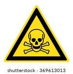 Warning Toxic Material Sign ...