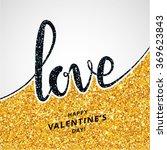 gold glitter love calligraphy ... | Shutterstock .eps vector #369623843