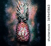 glamorous party pineapple. time ... | Shutterstock . vector #369645863