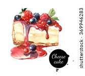 watercolor cheesecake dessert.... | Shutterstock . vector #369946283