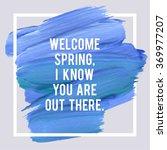 spring inspiration quote stroke ... | Shutterstock .eps vector #369977207
