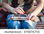 close up of woman hands using... | Shutterstock . vector #370076753