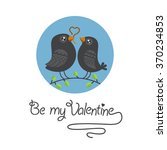 be my valentine. vector... | Shutterstock .eps vector #370234853