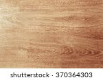 wood texture with natural... | Shutterstock . vector #370364303