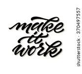hand lettered motivational... | Shutterstock .eps vector #370497557