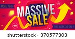 massive sale banner. sale and... | Shutterstock .eps vector #370577303