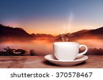 morning cup of coffee with tea... | Shutterstock . vector #370578467