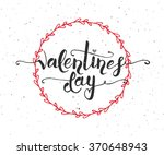 hand drawn valentines day... | Shutterstock .eps vector #370648943