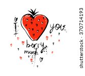 i love you berry much  cute... | Shutterstock .eps vector #370714193