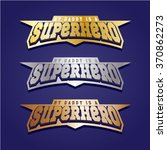 super hero power full... | Shutterstock .eps vector #370862273