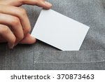 man putting blank business card ... | Shutterstock . vector #370873463
