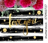 gold lettering love you card... | Shutterstock .eps vector #370903727