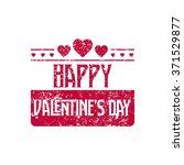 happy valentine day grunge... | Shutterstock .eps vector #371529877