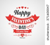 happy valentines day lettering... | Shutterstock . vector #371600047